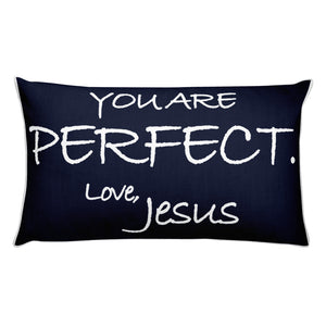 Rectangular Pillow---You Are Perfect. Love, Jesus Navy Blue---Printed One Side Only, White on Back