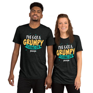 Upgraded Soft Short sleeve t-shirt---I've Got a Grumpy Going On---Click for more shirt colors