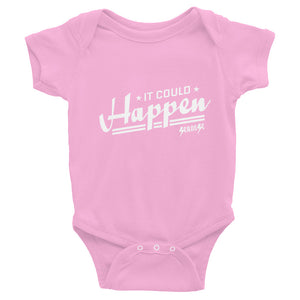 Infant Bodysuit---It Could Happen White Design---Click for more shirt colors