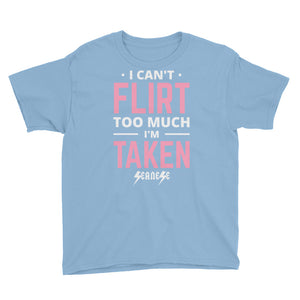 Youth Short Sleeve T-Shirt---Can't Flirt Too Much Girl---Click for more shirt colors