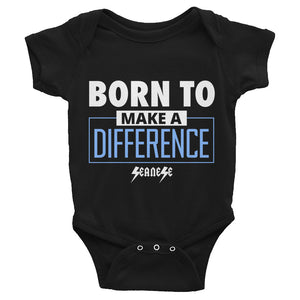 Infant Bodysuit---Born to Make a Difference---Click for more shirt colors