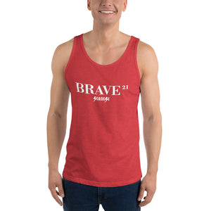 Unisex Tank Top---21Brave---Click for more shirt colors