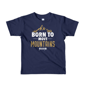 Toddler Short sleeve kids t-shirt---Born to Move Mountains---Click for more shirt colors