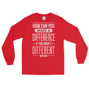 Long Sleeve WARM T-Shirt---How Can You Make a Difference---Click for more shirt colors