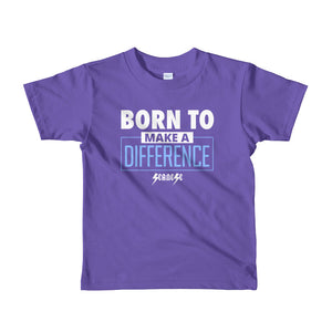 Toddler Short sleeve kids t-shirt---Born to Make a Difference---Click for more shirt colors