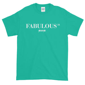Short sleeve t-shirt Thick Cotton to Make Dad Happy---21 Fabulous---Click for more shirt colors