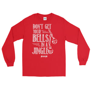 Long Sleeve WARM T-Shirt--Don't Get Your Bells in a Jingle