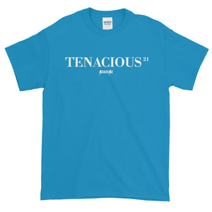 Short sleeve t-shirt Thick Cotton to Make Dad Happy---21Tenacious---Click for more shirt colors