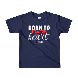 Toddler Short sleeve kids t-shirt---Born to Steal Your Heart---Click to see more shirt colors