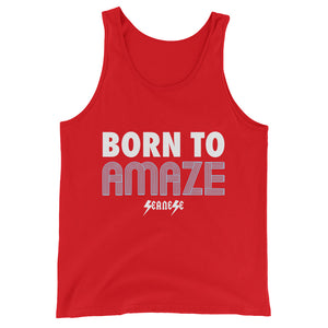 Unisex  Tank Top---Born to Amaze---Click for more shirt colors