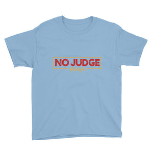 Youth Short Sleeve T-Shirt---No Judge---Click for more shirt colors