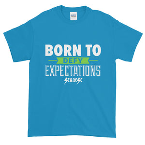 Short-Sleeve T-Shirt Thick Cotton to Make Dad Happy---Born to Defy Expectations---Click for more shirt colors