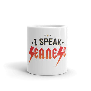 Mug---I Speak Seanese