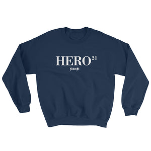 Sweatshirt---21Hero---Click for more shirt colors