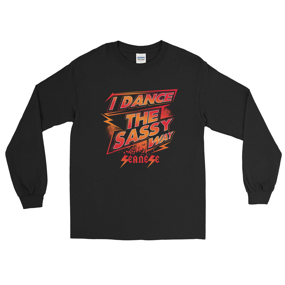 Long Sleeve WARM T-Shirt---I Dance The Sassy Way Red/Orange Design---Click for more shirt colors
