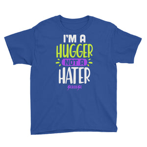 Youth Short Sleeve T-Shirt---I'm A Hugger Not a Hater---Click for more shirt colors
