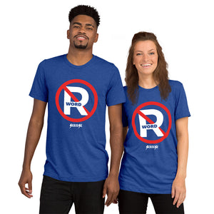 Upgraded Soft Short sleeve t-shirt---No R Word---Click for more shirt colors