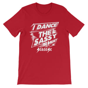 Short-Sleeve Unisex T-Shirt---Dance Sassy White Design---Click for more shirt colors