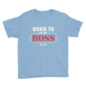 Youth Short Sleeve T-Shirt---Born to Be The Boss---Click to see more shirt colors