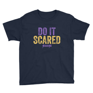 Youth Short Sleeve T-Shirt---Do it Scared---Click for more shirt colors