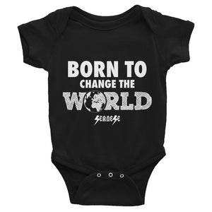 Infant Bodysuit---Born To Change The World---Click for more shirt colors