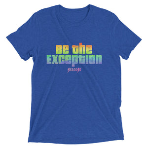 Upgraded Soft Short sleeve t-shirt---Be The Exception---Click for more shirt colors