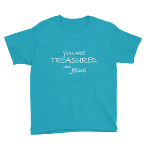 Youth Short Sleeve T-Shirt---You Are Treasured. Love, Jesus---Click for more shirt colors