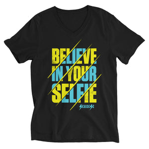 Unisex Short Sleeve V-Neck T-Shirt---Believe in Your Selfie---Click for more shirt colors