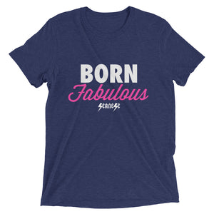 Ugraded Soft Short sleeve t-shirt---Born Fabulous---Click for more shirt colors