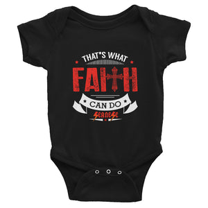 Infant Bodysuit---That's What Faith Can Do Red/White Design