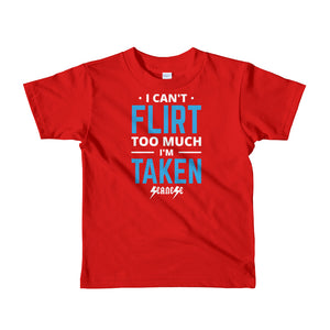 Toddler Short sleeve kids t-shirt---Can't Flirt Too Much Boy--Click for more shirt colors