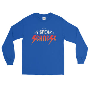 Long Sleeve  WARM T-Shirt---I Speak Seanese Red/White Design---Click for more shirt colors