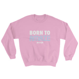 Sweatshirt---Born to Amaze---Click for more shirt colors
