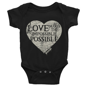 Infant Bodysuit---Love Makes the Impossible Possible