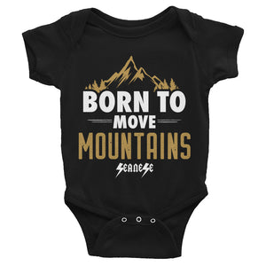 Infant Bodysuit---Born to Move Mountains---Click for more shirt colors