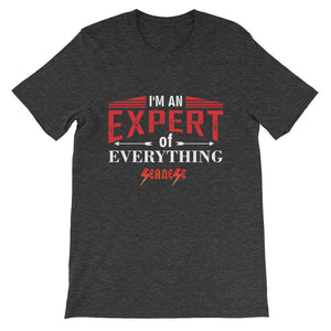 Short-Sleeve Unisex T-Shirt---Expert of Everything---Click for more shirt colors