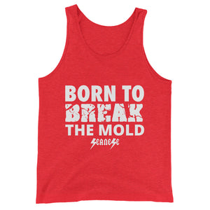 Unisex  Tank Top---Born to Break the Mold---Click for more shirt colors