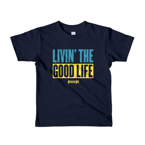 Toddler Short sleeve kids t-shirt--Livin' The Good Life---Click to see more shirt colors
