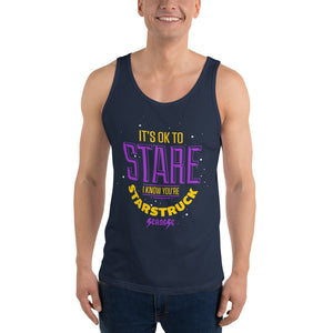 Unisex Tank Top---It's ok to Stare I know You're Starstruck---Click for more shirt colors