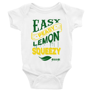 Infant Bodysuit---Easy Peasy Lemon Squeezy---Click for more shirt colors