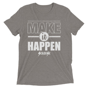 Upgraded Soft Short sleeve t-shirt---Make It Happen---Click for more shirt colors