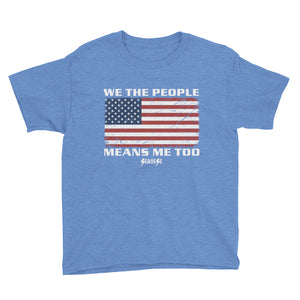 Youth Short Sleeve T-Shirt---We The People---Click for more shirt colors