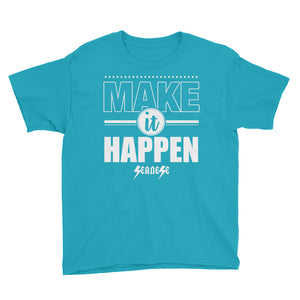 Youth Short Sleeve T-Shirt---Make It Happen---Click for more shirt colors