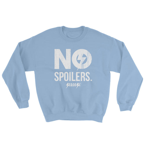 Sweatshirt---No Spoilers White Design---Click for more shirt colors