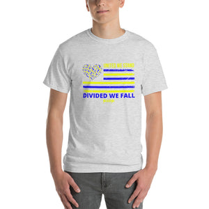 Short-Sleeve T-Shirt Thick Cotton to Make Dad Happy---United We Stand Divided We Fall---Click for more shirt colors