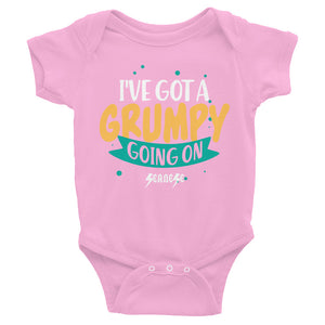 Infant Bodysuit---I've Got a Grumpy Going On---Click for more shirt colors