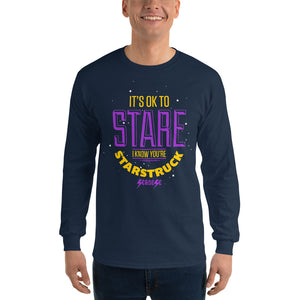 Men's Long Sleeve Shirt---It's ok to Stare I know You're Starstruck---Click for more shirt colors