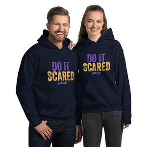Unisex Hoodie---Do It Scared---Click for more shirt colors