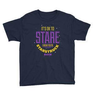 Youth Short Sleeve T-Shirt---It's ok to Stare I know You're Starstruck---Click for more shirt colors