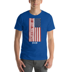 Short-Sleeve Unisex T-Shirt---Vertical Life Liberty Pursuit of Happiness---Click for more shirt colors